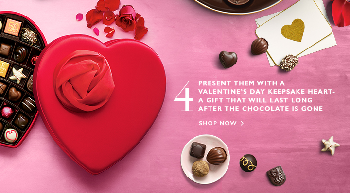 4 PRESENT THEM WITH A VALENTINE'S DAY KEEPSAKE HEART. A GIFT THAT WILL LAST LONG AFTER THE CHOCOLATE IS GONE | SHOP NOW>